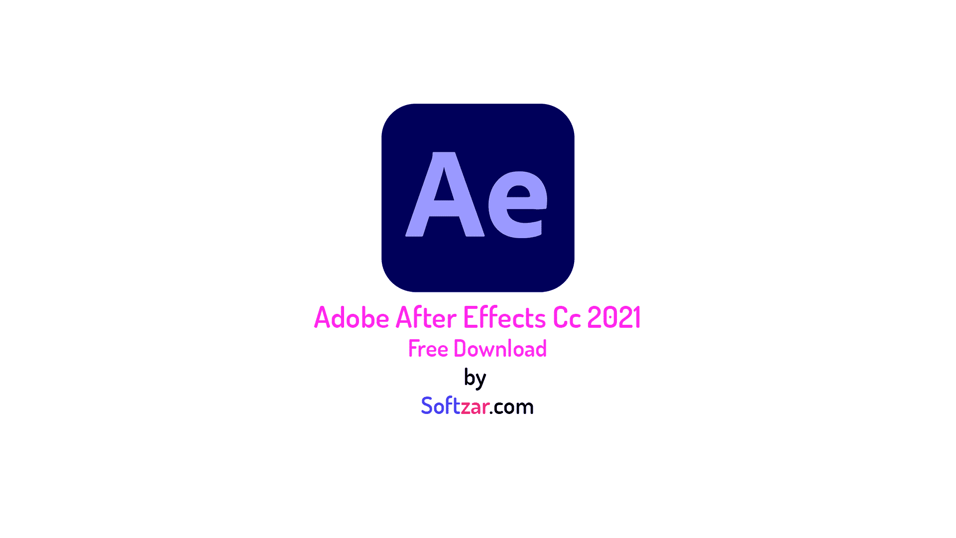 Adobe After Effects CC 2021 Free Download For Lifetime